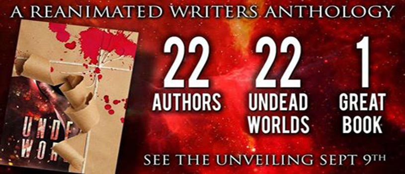 The Undead Worlds Anthology Cover Reveal Party